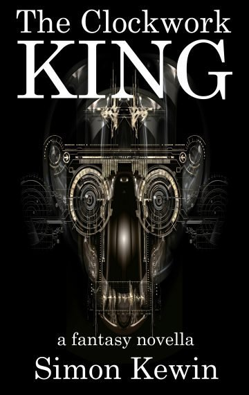 The Clockwork King – a Fantasy Novella