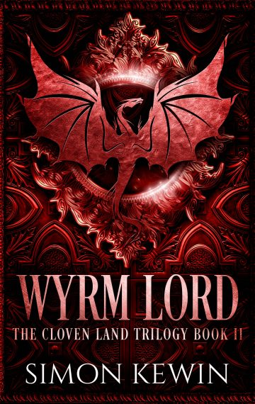 Wyrm Lord – the Cloven Land Trilogy, Book 2