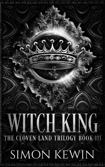 Witch King – the Cloven Land Trilogy, Book 3