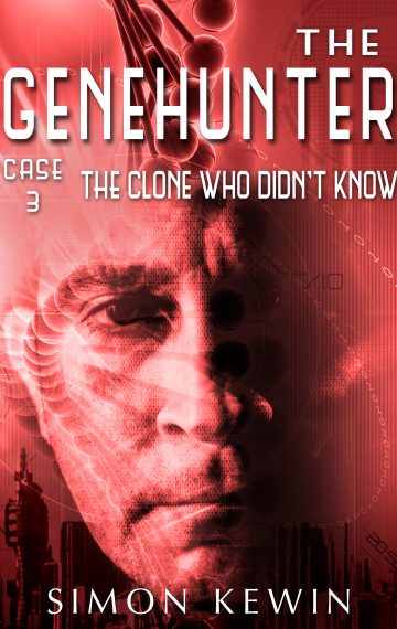 The Clone Who Didn't Know – a Cyberpunk Novella