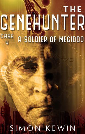 A Soldier of Megiddo – a Cyberpunk Novella